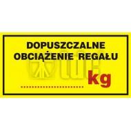 Tablica Dopuszczalne obciązenie regału ...... kg 5x10