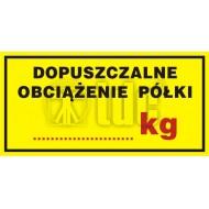 Tablica Dopuszczalne obciążenie półki .... kg   5x10