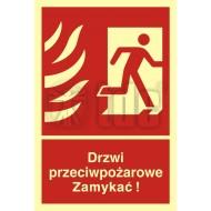 Tablica Drzwi przeciwpożarowe. Zamykać! Kierunek drogi ewakuacyjnej w prawo 15 x 22,2