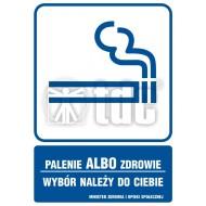 Tablica Palenie albo zdrowie, wybór należy do ciebie 14,8x21