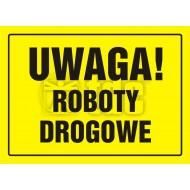 Tablica Uwaga! Roboty drogowe 32x44