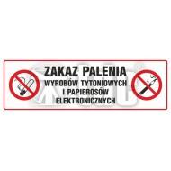 Tablica Zakaz palenia wyrobów tytoniowych i papierosów elektronicznych 10 x 30