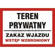 Teren prywatny zakaz wjazdu/wstęp wzbroniony 21x29,7